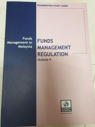 MODULE 9 - FUNDS MANAGEMENT REGULATION (SECURITIES COMMISSION)