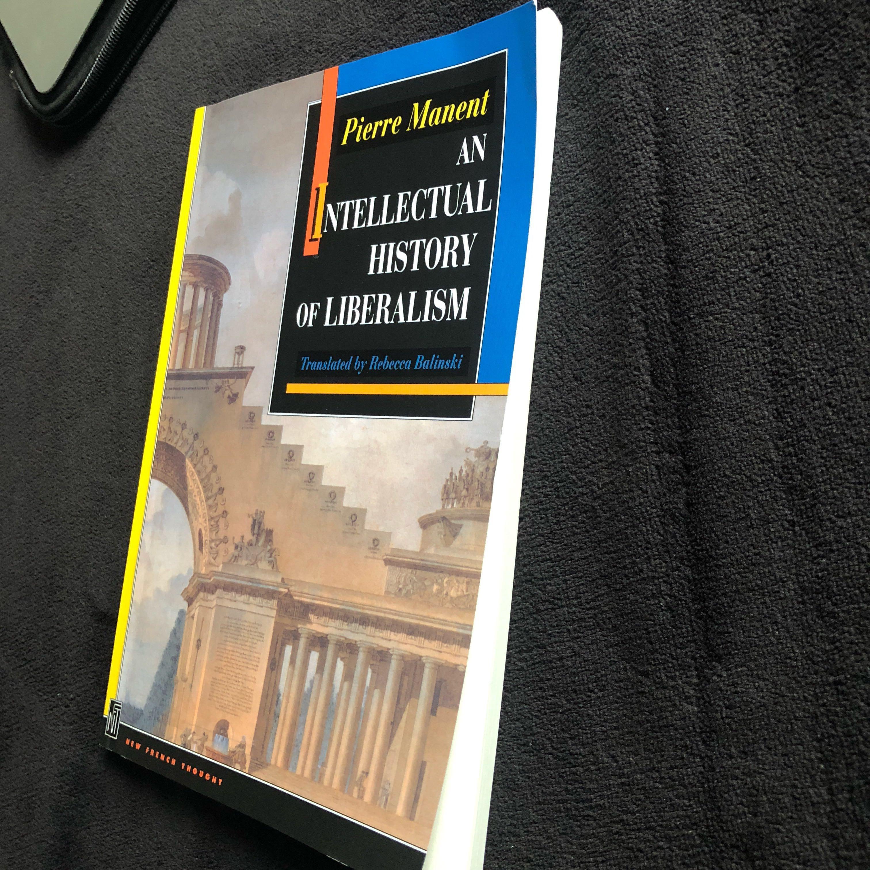 Manent: An Intellectual History of Liberalism AP/ HREQ2010
