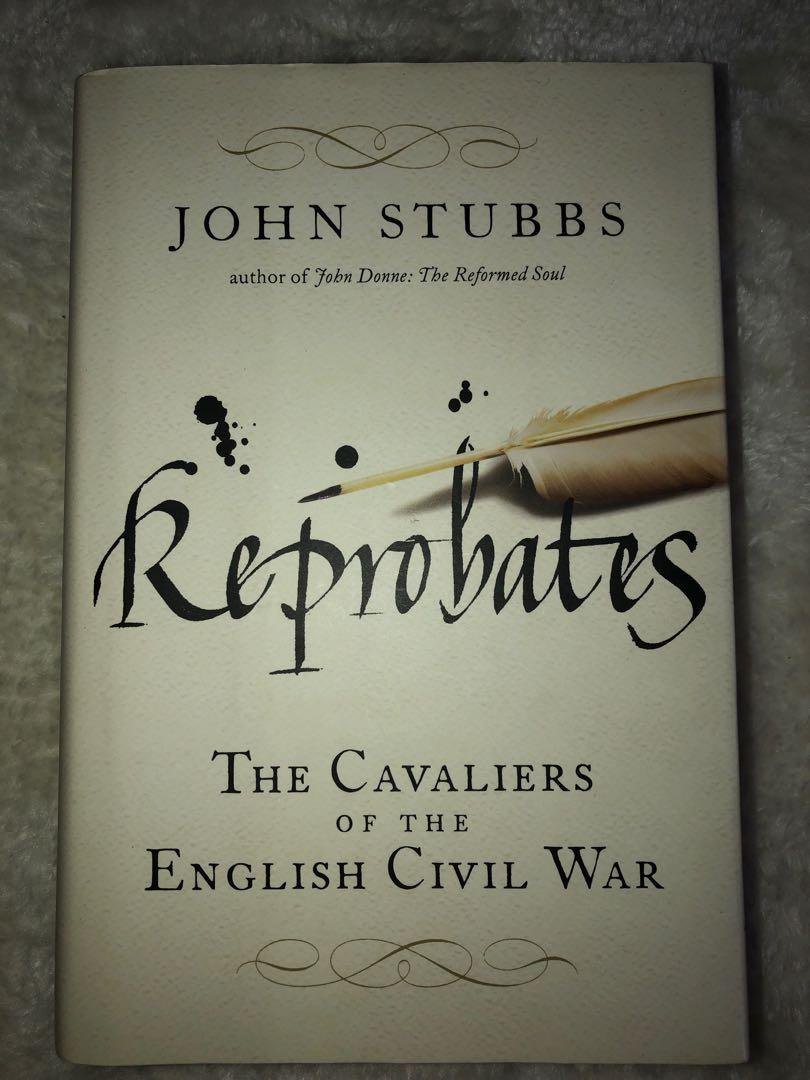 The Cavaliers of the English Civil War By John Stubbs