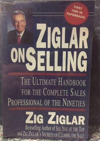 Ziglar on Selling: The Ultimate Handbook for the Complete Sales Professional (paperback)