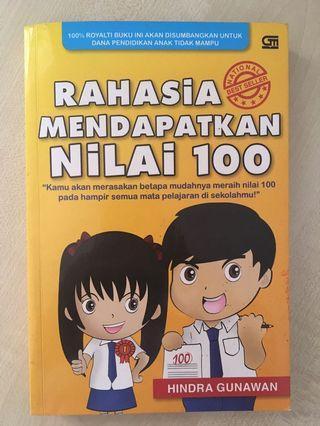 Rahasia Mendapatkan Nilai 100