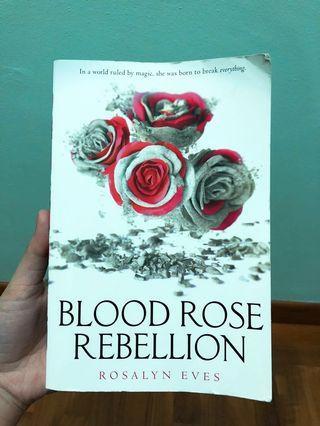 Blood rose rebellion novel