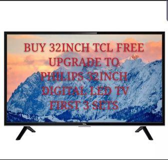 32inch TCL tv( free upgrade for first 3 sets- )