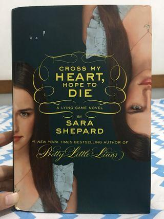 Cross my heart Hope to die by Sara Shepard
