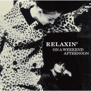 全新 Relaxin' On a Weekend Afternoon CD