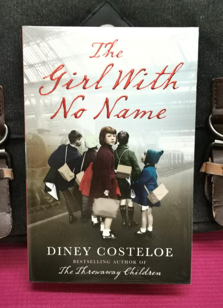 # Novel《BRAN-NEW! + A Story Of A Young Girl Who Escapes From Nazi Germany To England On The Kindertransport》Diney Costeloe - THE GIRL WITH NO NAME