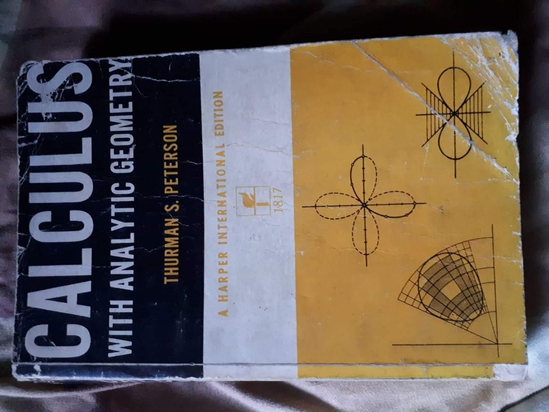 CALCULUS WITH ANALYTIC GEOMETRY - A HARPER INTERNATIONAL EDITIONTHURMAN S. PETERSON