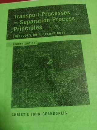 Transport Processes and Separation Process Principles (Includes Unit Operation) - Photocopy