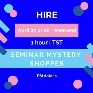 招兼職講座神秘顧客   Apr 27 or 28  Part Time Seminar Mystery Shopper