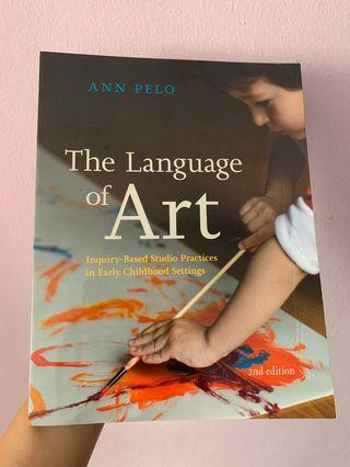 The Language of Art (2nd edition) by Ann Pelo