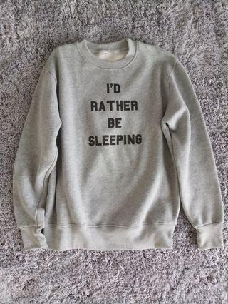 """Simple Graphic Sweater """"I'D RATHER BE SLEEPING"""""""