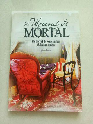 The wound is mortal by Jessica Gunderson