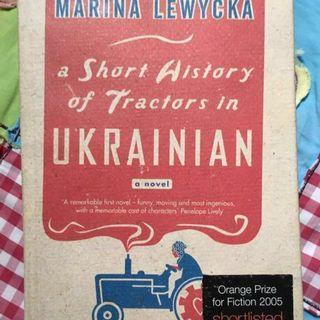 Monica Lewychka's A Short History Of Tractors In Ukrainian