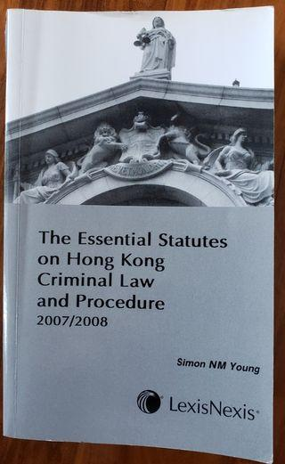 The Essential Statutes on Hong Kong Criminal Law and Procedure 2007/2008