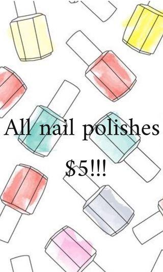 All nail polishes $5!!! GONE ASAP