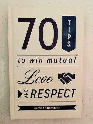 🚚 70 Tips To Win Mutual Respect