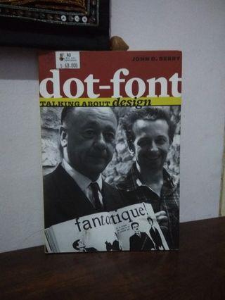 """Buku Desain """"Dot-Font : Talking about Design"""""""