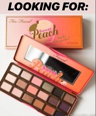 LOOKING FOR: sweet peach palette too faced