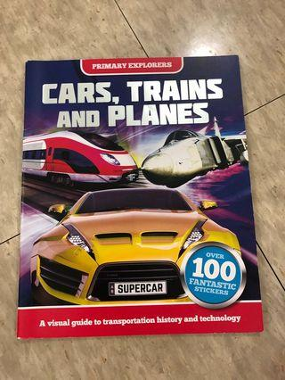 Cars, trains and planes