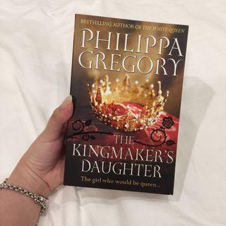 The Kingmaker's Daughter by Phillips Gregory