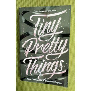 """""""Tiny Pretty Things"""" by Sona Charaipotra and Dhonielle Clayton"""