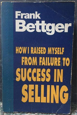 How I Raised Myself From Failure To Success In Selling (paperback)