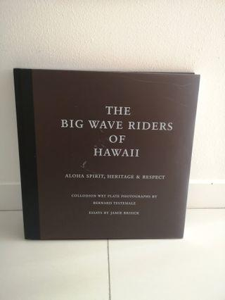 The Big Wave Riders of Hawaii