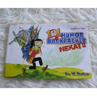 101 Humor Backpacker Nekat! by Ika W Burhan
