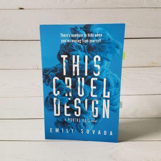 This Cruel Design || Emily Suvada  #EndgameYourExcess