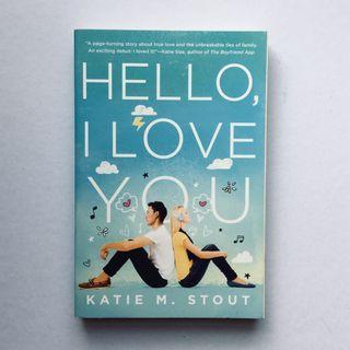 Hello, I Love You | Katie M Stout #EST50