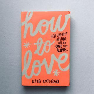 How To Love | Katie Cotugno #EST50
