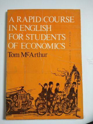 A Rapid Course In English For Students Of Economics by Tom Mc Arthur