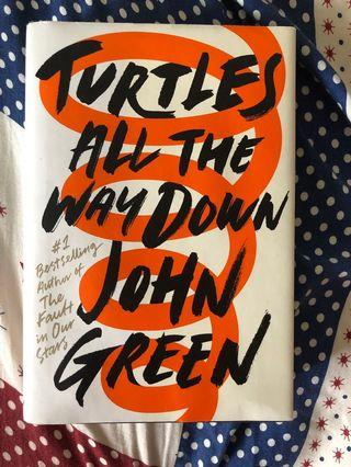 🚚 Turtles All The Way Down by John Green