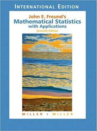 🚚 Mathematical Statistics Textbook Freund 7th Ed