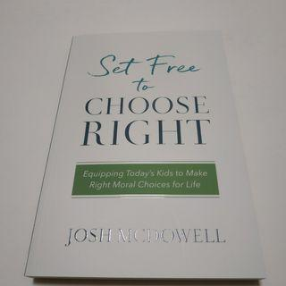 🚚 Set Free to Choose Right by Josh McDowell #endgameyourexcess