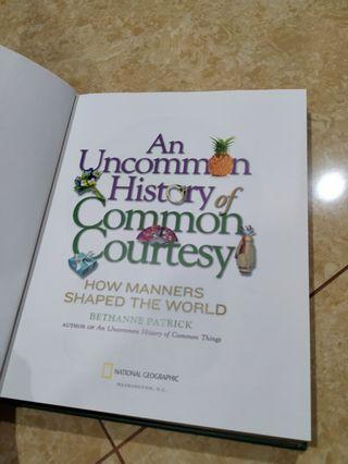 An uncommon history of common courtesy - National Geographic