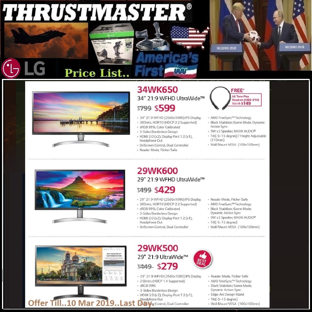 LG 34WK650 ($599), 29WK600 ($429), 29WK500 ($279) WFHD  Monitor   etc     Price List   , ( Hurry Grab it   Tonite while Offer Stock  Last, Offer Till 10