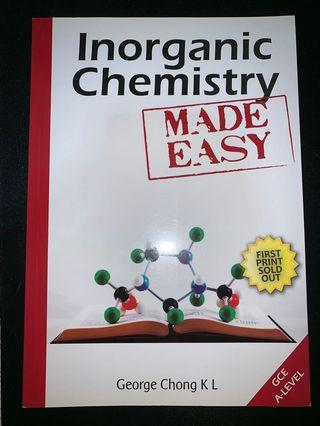 Inorganic Chemistry Made Easy by George Chong K L