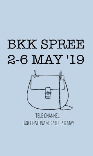 BKK SPREE (2-6 MAY)