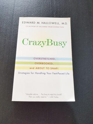 Crazy Busy: Strategies for Handling Your Fast-Paced Life