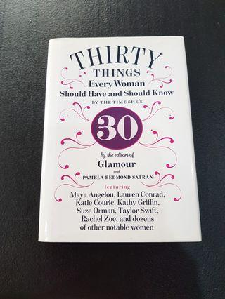 Thirty Things Every Woman Should Have and Know by 30