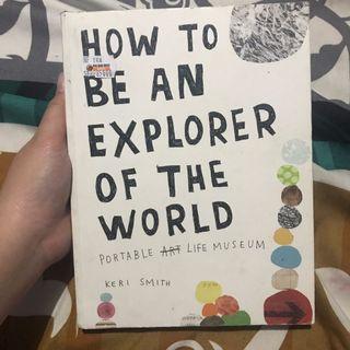 Buku How To Be An Explorer Of The World  Keri Smith