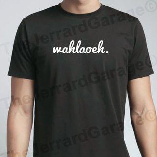 wah lao eh. T-Shirt
