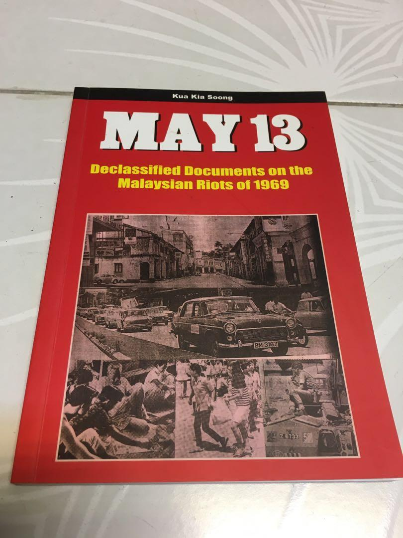 May 13 Declassified Documents On The Malaysian Riots Of 1969 Books Stationery Non Fiction On Carousell
