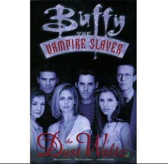 BUFFY the VAMPIRE SLAYER: THE DUST WALTZ TPB (1998) #ENDGAMEyourEXCESS