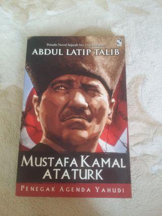 Mustafa Kamal Ataturk by Abdul Latip Talib