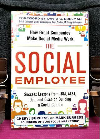 《BRAN-NEW ! + How To Build A Successful Social Business By Empowering The Social Employee》Cheryl Burgess & Mark Burgess - THE SOCIAL EMPLOYEE : How Great Companies Make Social Media Work