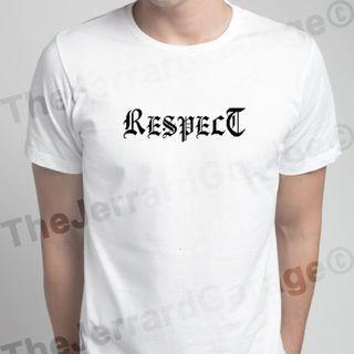 RESPECT Streetwear T-Shirt