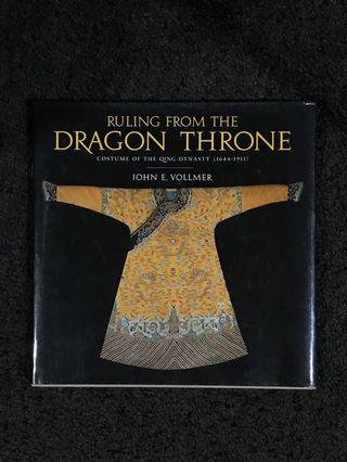 Ruling from the Dragon Throne Costume of the Qing Dynasty