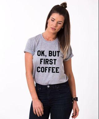 🚚 Grey graphic tee tumblr ok but first coffee